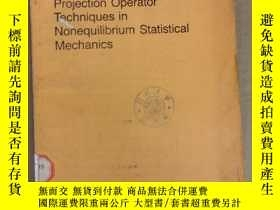 二手書博民逛書店projection罕見operator techniques in nonequilibrium statist