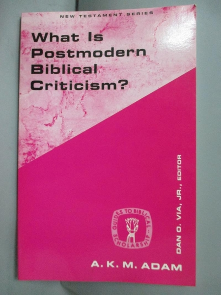 【書寶二手書T7/宗教_HTD】What Is Postmodern Biblical Criticism?_Adam,
