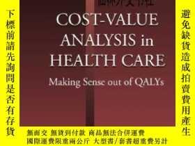 二手書博民逛書店【罕見】 Cost-value Analysis In Health CareY27248 Erik Nord