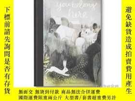二手書博民逛書店You罕見Belong HereY364682 M H Clark Compendium Inc 出版201