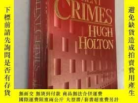 二手書博民逛書店VIOLENT罕見CRIMESY5919 HUGH HOLTON
