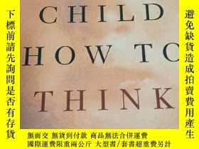 二手書博民逛書店Teach罕見Your Child How To ThinkY7