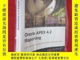 二手書博民逛書店Oracle罕見APEX 4.2 Reporting (16開) 【詳見圖】Y5460 Vishal Path