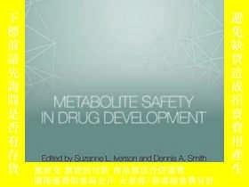 二手書博民逛書店Metabolite罕見Safety in Drug DevelopmentY410016 Suzanne L