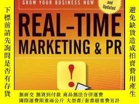 二手書博民逛書店Real-Time罕見Marketing and PR: How to Instantly Engage Your
