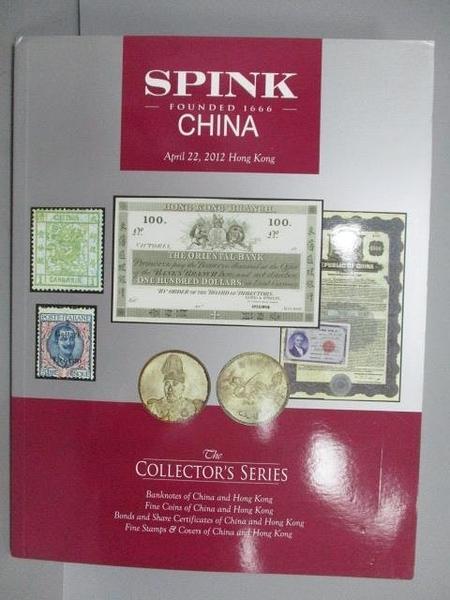 【書寶二手書T6/收藏_FOP】Spink China_The Collectior s Series_2012/4/2