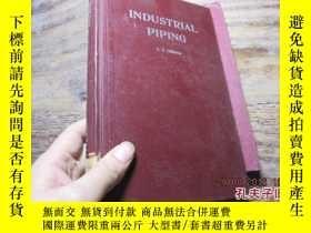 二手書博民逛書店industrial罕見piping 精 200419636 l
