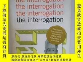 二手書博民逛書店勒克萊齊奧罕見The Interrogation by J.M.