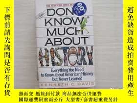 二手書博民逛書店Don t罕見Know Much about History【1