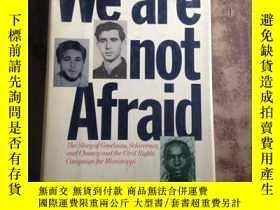 二手書博民逛書店We罕見are not Afraid(16開精裝英文原版)537