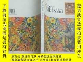 二手書博民逛書店Story罕見of the silk Road絲綢之路(英文版)