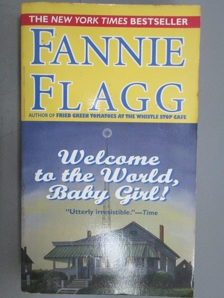 【書寶二手書T4/原文小說_NAM】Welcome to the World, Baby Girl!_Fannie Fl
