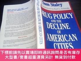 二手書博民逛書店DRUG罕見POLICY AND THE DECLINE OF AMERICAN CITIES 大32開平裝 原版