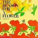 二手書博民逛書店 《The Reason for a Flower》 R2Y ISBN:0590412523