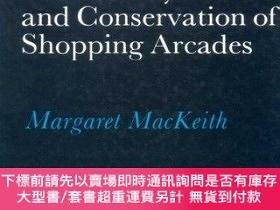 二手書博民逛書店The罕見History And Conservation Of Shopping ArcadesY25517