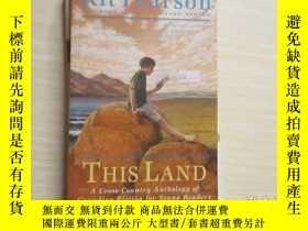 二手書博民逛書店THIS罕見LAND:A CROSS-COUNTRY ANTHO