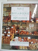 【書寶二手書T7/餐飲_EE2】Paris Boulangerie-Patisserie_Dannenberg, Linda/ Bouchet, Guy (PHT)