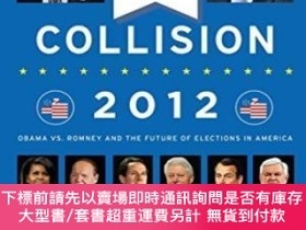 二手書博民逛書店Collision罕見2012Y255174 Dan Balz Viking Adult 出版2013