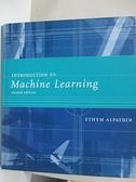 【書寶二手書T6/電腦_DJY】Introduction to Machine Learning_Alpaydin, Ethem