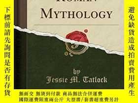 二手書博民逛書店Greek罕見And Roman Mythology (classic Reprint)Y256260 Jes
