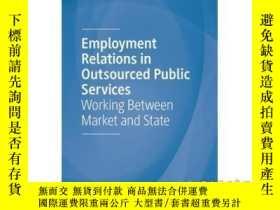 二手書博民逛書店【罕見】 Employment Relations in Outsourced Public Services: