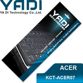 YADI 亞第 超透光 鍵盤 保護膜 KCT-ACER07 宏碁筆電專用 Aspire ONE 532h、533、D255、D260等