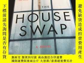 二手書博民逛書店the罕見house swap 毛邊書Y247760