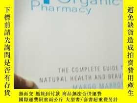 二手書博民逛書店Organic罕見Pharmacy: The Complete