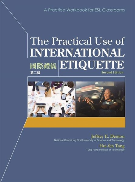 (二手書)Practical Use of International Etiquette Second Edition (國際禮儀..
