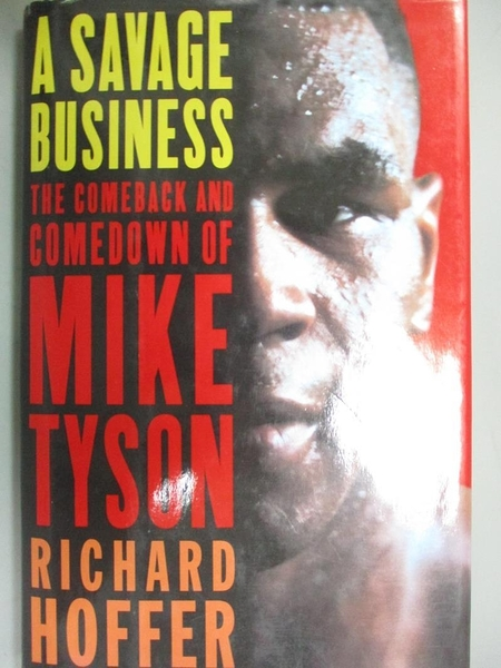 【書寶二手書T1/傳記_WGR】A Savage Business_Richard Hoffer