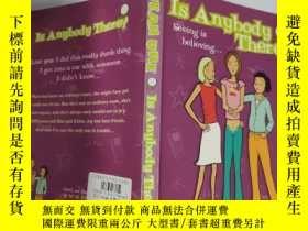 二手書博民逛書店is罕見anybody there 有人在嗎.Y200392