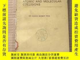 二手書博民逛書店atomic罕見and molecular collisions(P810)Y173412