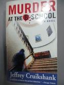 【書寶二手書T5/原文小說_LIZ】Murder at the B-school_Cruikshank