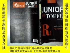 二手書博民逛書店ALLBOUT罕見JUNIOR TOEFL READING PRE-INTERMEDIATE R1 關於初級托福閱