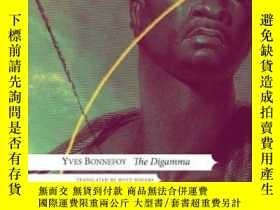 二手書博民逛書店The罕見Digamma-迪伽瑪Y436638 Yves Bonnefoy Seagull Books, 20