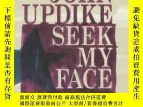 二手書博民逛書店Seek罕見My FaceY364682 John Updike Hamish Hamilton Ltd 出