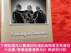 二手書博民逛書店Seeing罕見in Darkness(大32開,硬精裝) 【詳見圖】Y5460 Ann Wade Xlibr