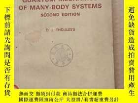 二手書博民逛書店the罕見quantum mechanics of many-body systems second editio