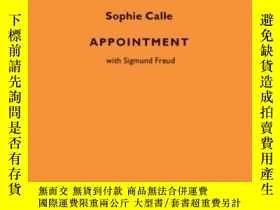 二手書博民逛書店Appointment罕見With Sigmund FreudY256260 Sophie Calle Tha