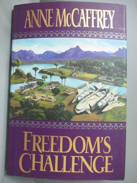 【書寶二手書T6/原文小說_EXI】Freedom s Challenge_Anne McCaffrey