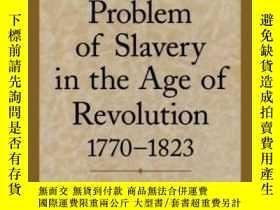 二手書博民逛書店The罕見Problem Of Slavery In The Age Of Revolution, 1770-18