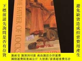 二手書博民逛書店The罕見father of locksY302880 Andrew killeen Dedalus ISBN