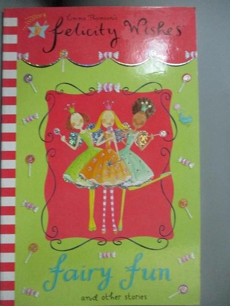 【書寶二手書T1/少年童書_JHQ】Fairy Fun (Felicity Wishes)_Emma Thomson