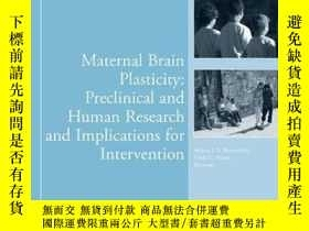 二手書博民逛書店Maternal罕見Brain Plasticity: Preclinical and Human Researc