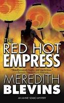 二手書博民逛書店 《The Red Hot Empress》 R2Y ISBN:0765346907│Macmillan