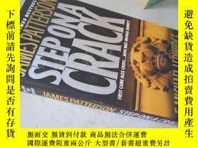 二手書博民逛書店Step罕見on a Crack【36開 英文原版】(踩在裂縫上)Y16472 James Patterson