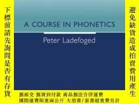 二手書博民逛書店A罕見Course In PhoneticsY364682 Peter Ladefoged Thomson
