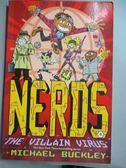 【書寶二手書T1/原文小說_NQB】Nerds 4: The Villain Virus_Michael Buckley