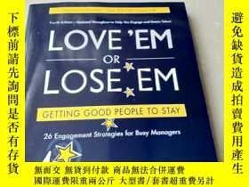 二手書博民逛書店英文原版罕見LOVE'EM OR LOSE EMY18429 B