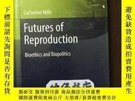 二手書博民逛書店Futures罕見of Reproduction Bioethi
